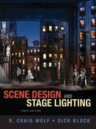 Scene Design and Stage Lighting by R. Craig Wolf