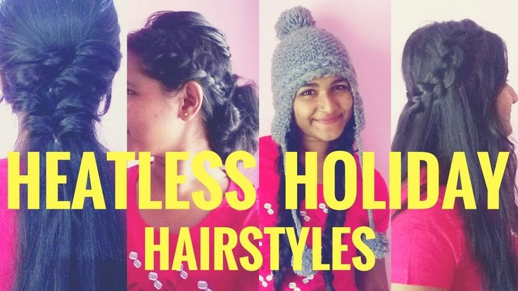 5 HEATLESS Holiday Hairstyles