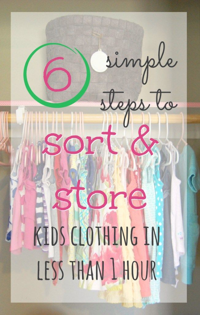 6 simple steps for organizing kids clothes. How to sort and store kids clothes in less than ONE HOUR. Great tips for this seasonal chore.