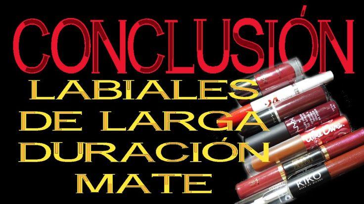 LABIALES MATE DE LARGA DURACIÓN   MIS CONCLUSIONES