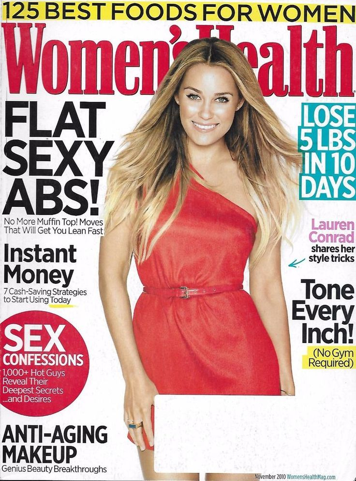 Womens Health magazine Lauren Conrad Sexy abs Sex confessions Weight loss Makeup