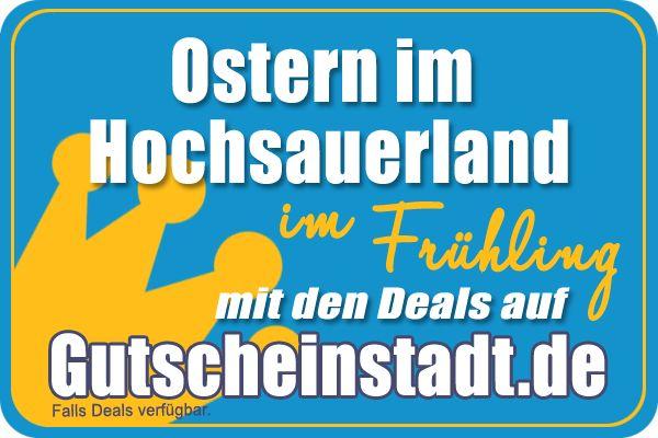 Ostern mit der ganzen Familie im Hochsauerland mit Gutscheinstadt