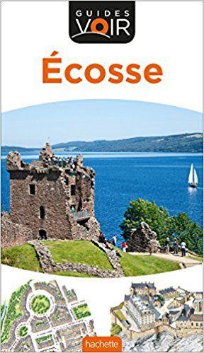 Guide Voir Ecosse - Collectif