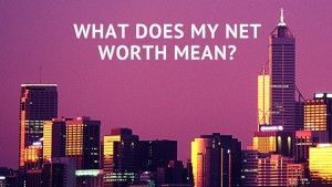 What does My Net Worth Mean-
