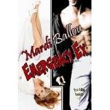 Emergency Ex (Teach Him Tonight, Book #2) (Kindle Edition)By Mardi Ballou