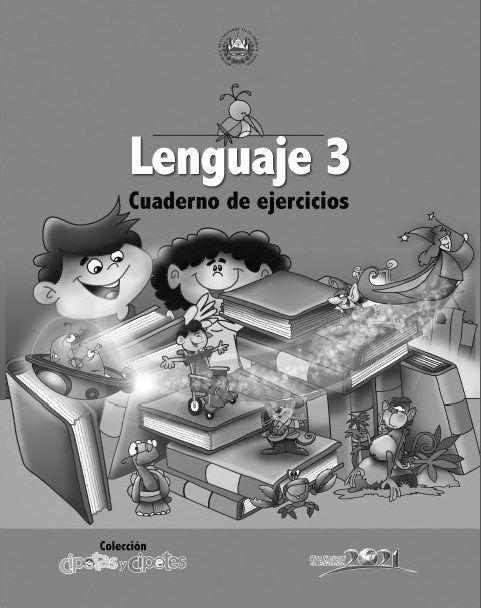 Cuaderno de ejercicios para el lenguaje de tercer grado - http://materialeducativo.org/cuaderno-de-ejercicios-para-el-lenguaje-de-tercer-grado/