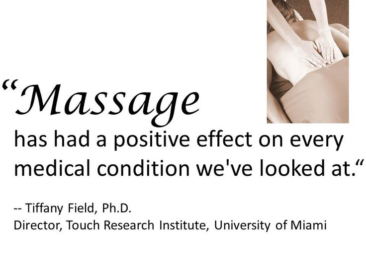 """""""Massage has had a positive effect on every medical condition we've looked at."""" 