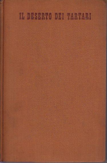Dino Buzzati, Il deserto dei tartari – Prima edizione, Rizzoli, 1940.