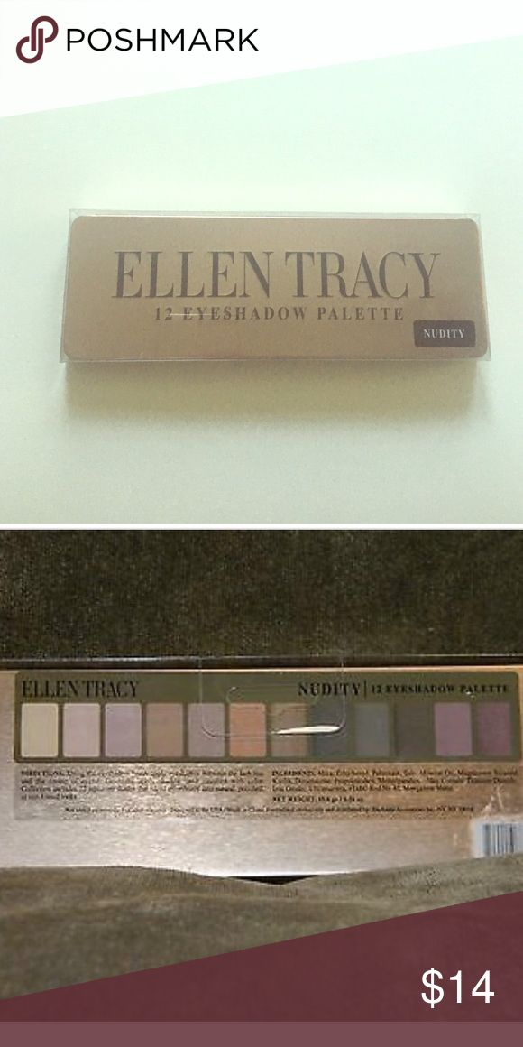 Ellen Tracy Nudity Eyeshadow Pallet NEW Ellen Tracy Nudity Eyeshadow Pallet New in original packaging. Very similar to the Urban Decay eyeshadow pallet. No trades. Ellen Tracy Makeup Eyeshadow