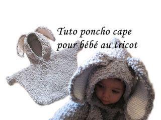 Tuto poncho cape à capuche oreille de la pin pour bébé au tricot.