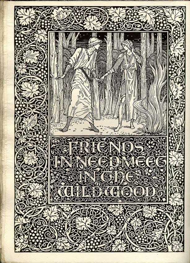 Front to Book III of Well at the World's End - William Morris With wood engraved illustrations after Edward Burne-Jones, 1896