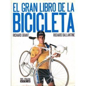 BALLANTINE, RICHARD. El gran libro de la bicicleta (629 BAL gra): Las esencias de uno de los inventos que revolucionó el transporte humano en este volumen que recoge la evolución de la bicicleta y los distintos tipos de vehículos de dos ruedas a pedales: la bici de montaña, los caros artilugios de carreras o las bicis de paseo, turismo o domésticas. Aquí se explican también los adelantos que se pueden esperar en el futuro y cómo mantener y cuidar la bicicleta que todos tenemos en nuestra…