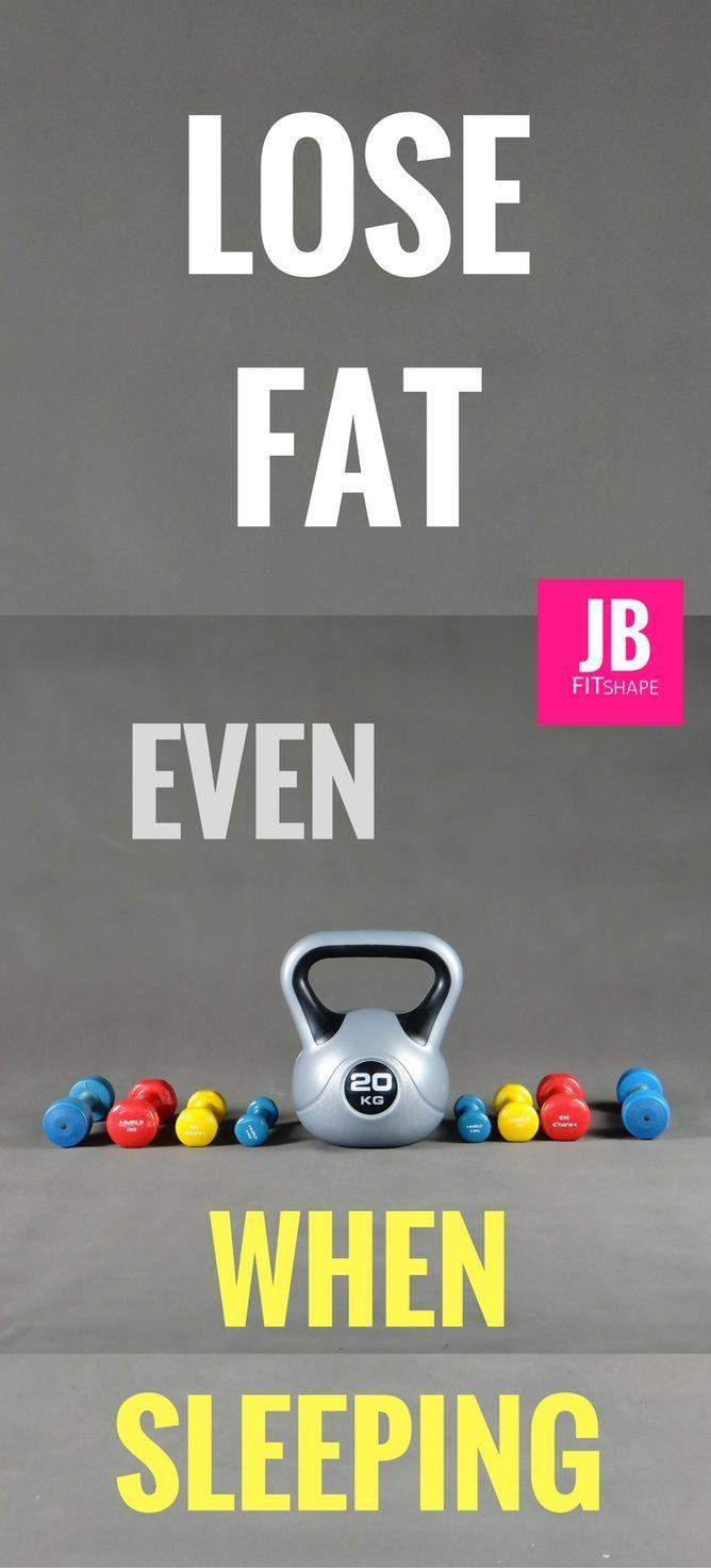 Lose Fat Even When Sleeping Burn Body Fat   Lose Weight   Lose Fat   Diet Plan For Weight Loss   Fitness   Workout https://jbfitshape.wordpress.com/2017/09/21/lose-fat-even-when-sleeping/