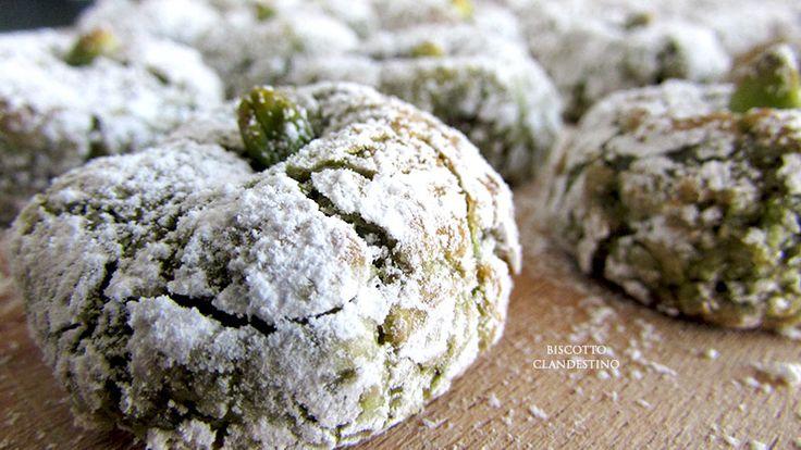 Biscotti al pistacchio (di Bronte) | Biscotto Clandestino | In fuga dai soliti sapori