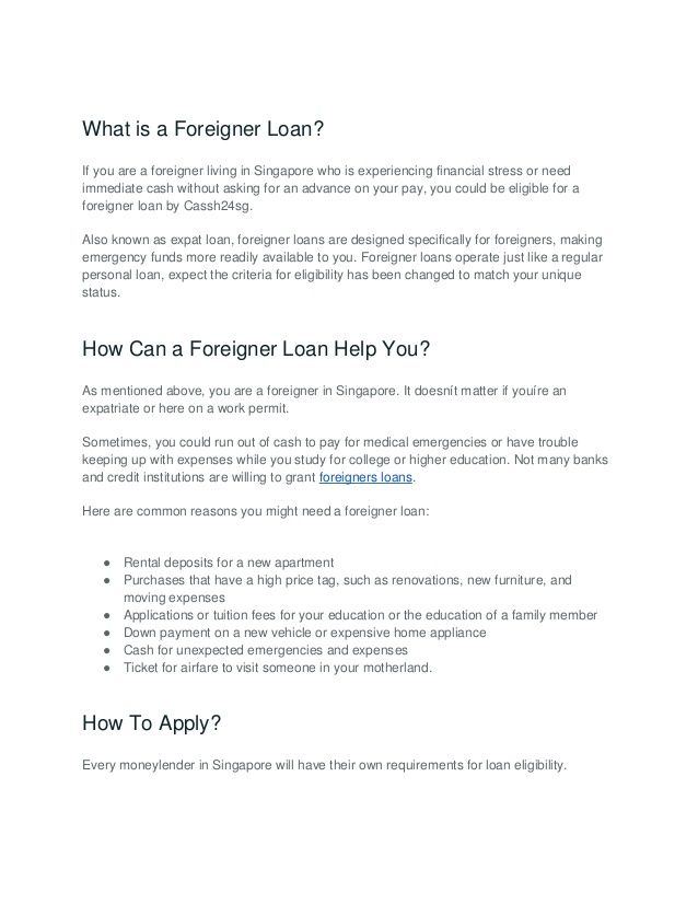 High Approval Rate Foreigner Loan In Singapore Fast Cash Loans Loan Lenders How To Get Money