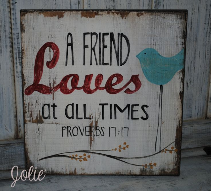A friend loves at all times...distressed by JolieCustomWoodArt, $38.00