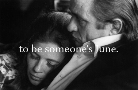 to have a love  like Johnny and June...
