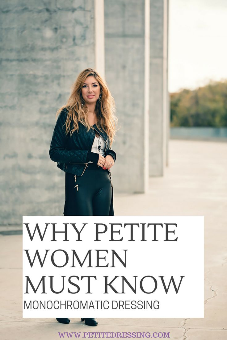 Learn monochromatic dressing to elongate your legs and look taller instantly. Visit Petitedressing.com, the best Petite Shop, petite celebrities fashion inspiration and petite blog.
