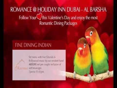 Fill your day with Romance while you taste the love @ Holiday Inn Dubai - Al Barsha