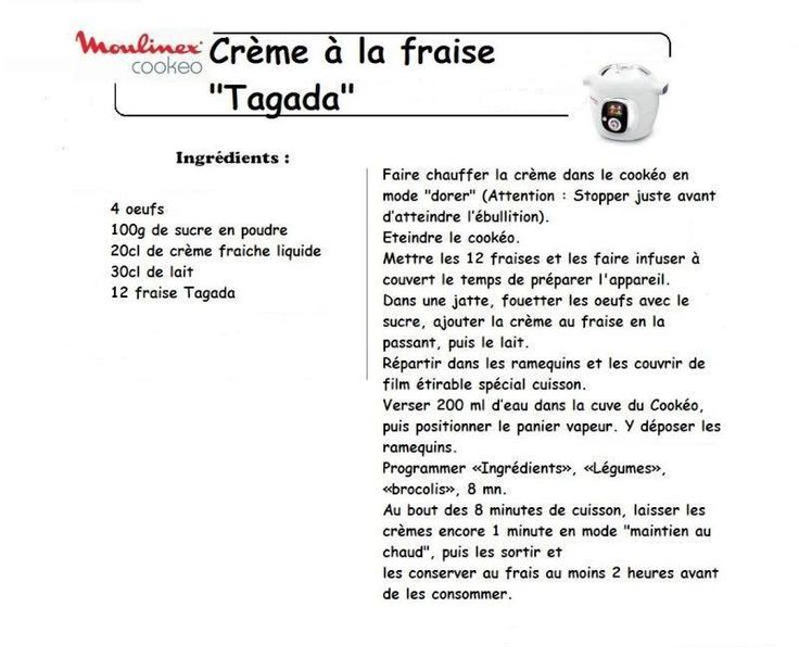 Pour réaliser une Crème à la fraise Tagada, il vous faudra utiliser le mode cuisson rapide pour environ 8 minutes.