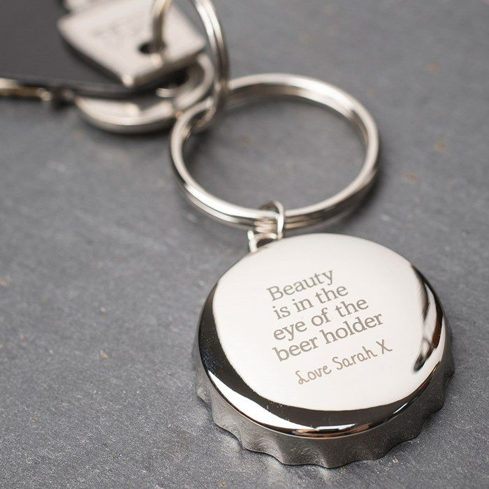 Personalised Bottle Opener Keyring - Beauty is in the eye of the beer holder | GettingPersonal.co.uk