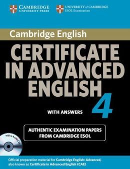 Cambridge Certificate in Advanced English. 4 : with answers : official examination papers from University of Cambridge ESOL examinations. Signatura: RLin (ARQ) 13   Na biblioteca: http://kmelot.biblioteca.udc.es/record=b1483835~S6*gag