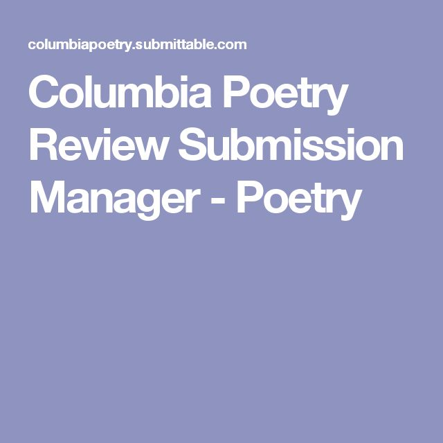Columbia Poetry Review Submission Manager - Poetry