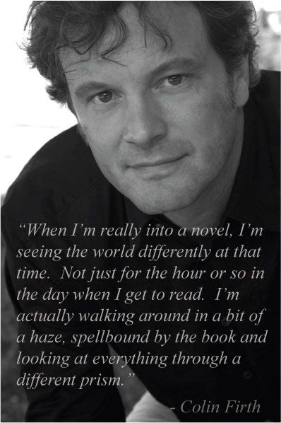 Colin Firth. This is it, as if a new world expanded right before us.