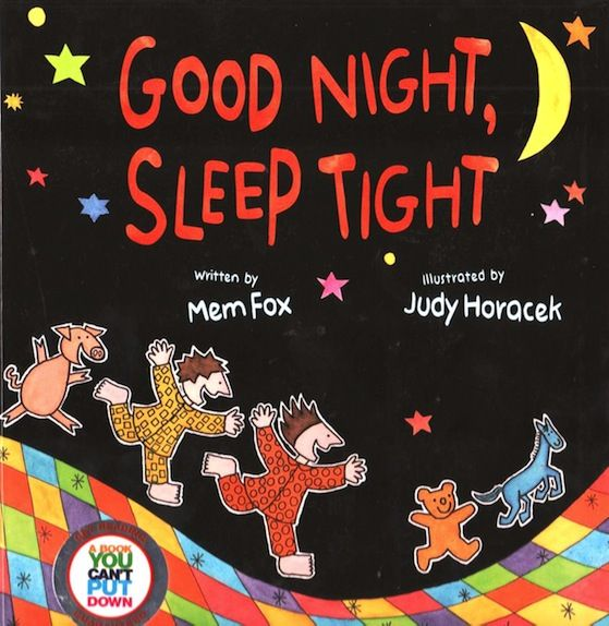 This new book by Mem Fox sounds like a must read: Good Night, Sleep Tight Book Review via Book Chook