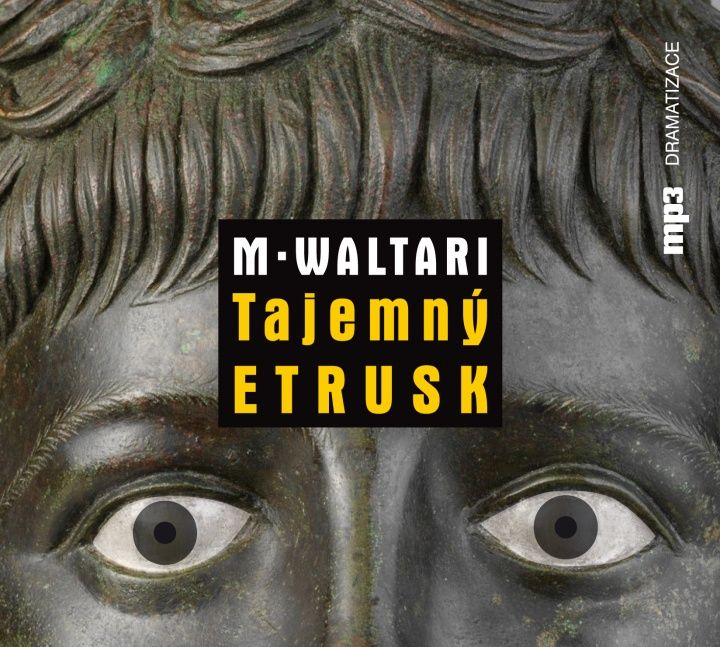 Príbeh Mika Waltariho z tajuplnej Etrúrie