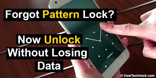 2 Easy Methods To Unlock Android Pattern Lock Without Losing Data