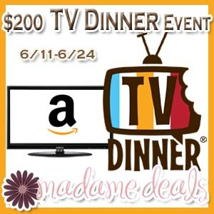 """Win a 26"""" LCD HDTV in the $200 TV Dinner Event ends 6/24."""