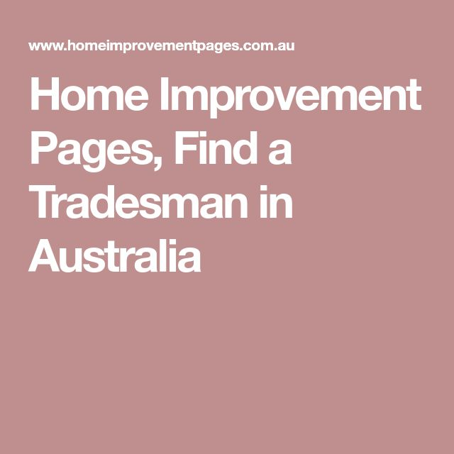 Home Improvement Pages, Find a Tradesman in Australia