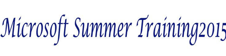 Complete schedule for Microsoft Summer Training 2015.