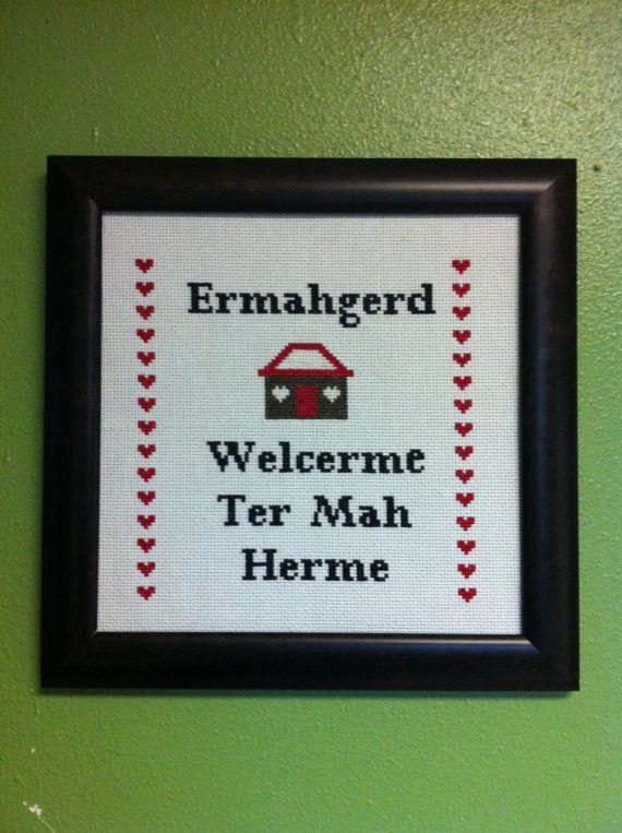 Ermahgerd Welcerme Ter Mah Herme subversive modern Cross-stitch Pattern by CraftComplex on Etsy