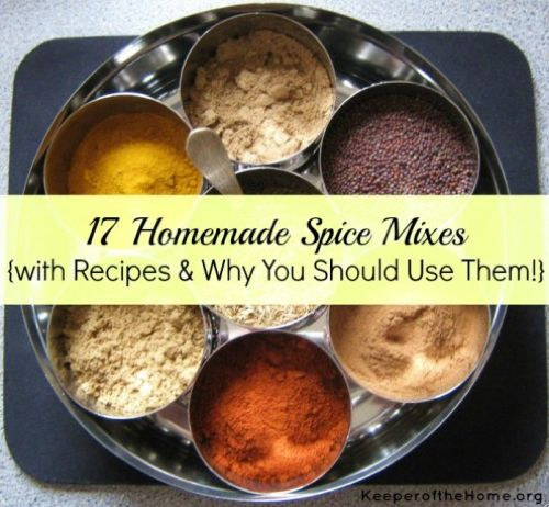 17 Homemade Spice Mixes...http://homestead-and-survival.com/17-homemade-spice-mixes/