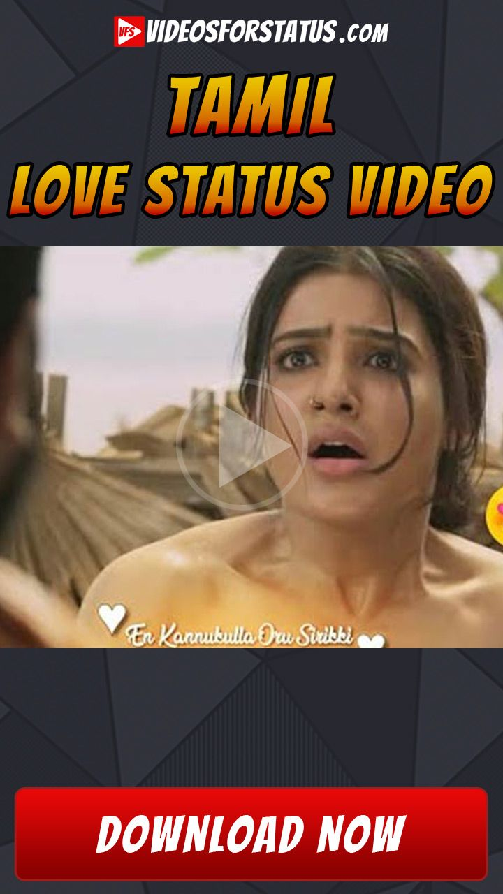Tamil Love Status Video For Whatsapp Download Tamil Love Status Love Status Love Status Whatsapp Status