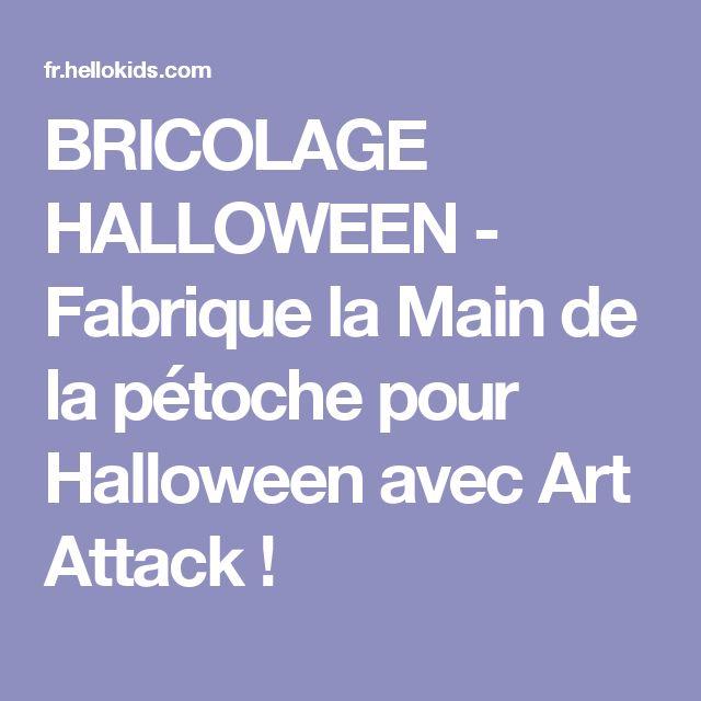 BRICOLAGE HALLOWEEN - Fabrique la Main de la pétoche pour Halloween avec Art Attack !