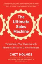 The Ultimate Sales Machine - Chet Holmes - The Personal MBA