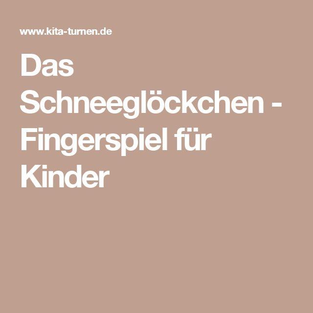 Das Schneeglöckchen - Fingerspiel für Kinder