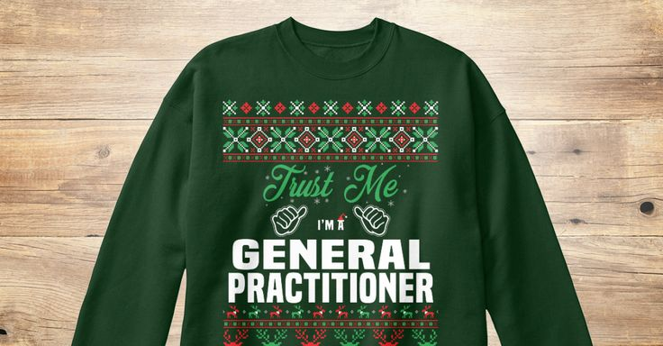 If You Proud Your Job, This Shirt Makes A Great Gift For You And Your Family.  Ugly Sweater  General Practitioner, Xmas  General Practitioner Shirts,  General Practitioner Xmas T Shirts,  General Practitioner Job Shirts,  General Practitioner Tees,  General Practitioner Hoodies,  General Practitioner Ugly Sweaters,  General Practitioner Long Sleeve,  General Practitioner Funny Shirts,  General Practitioner Mama,  General Practitioner Boyfriend,  General Practitioner Girl,  General…