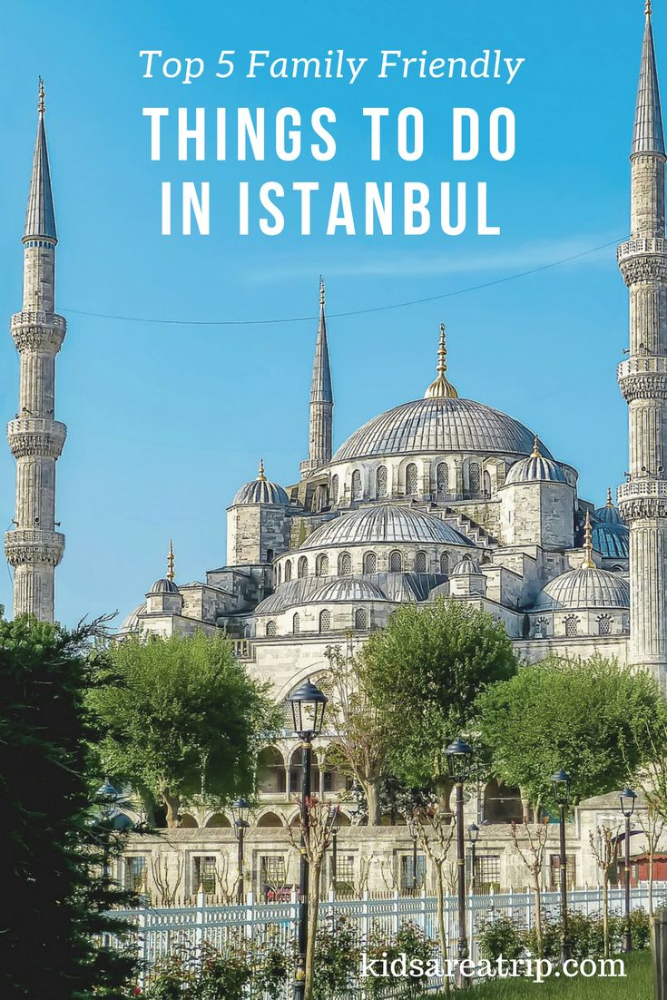 The city's name may have changed over the years, but it's still the same magical place. Come see the best things to see and do in Istanbul. - Kids Are A Trip