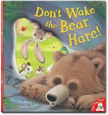 Don't Wake the Bear Hare! by Steve Smallman published by Little Tiger Press. Narrated for Me Books by mike Wozniak.