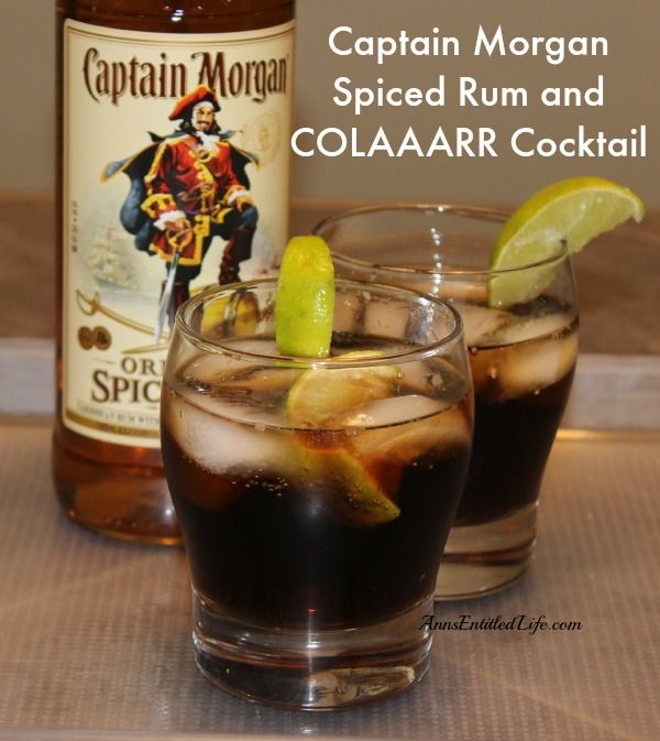 Captain morgan spiced rum and colaaarr cocktail wine and for Spiced rum drink recipes
