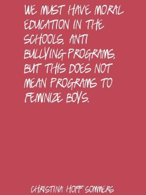 have moral education in the schools quote by christina hoff sommers