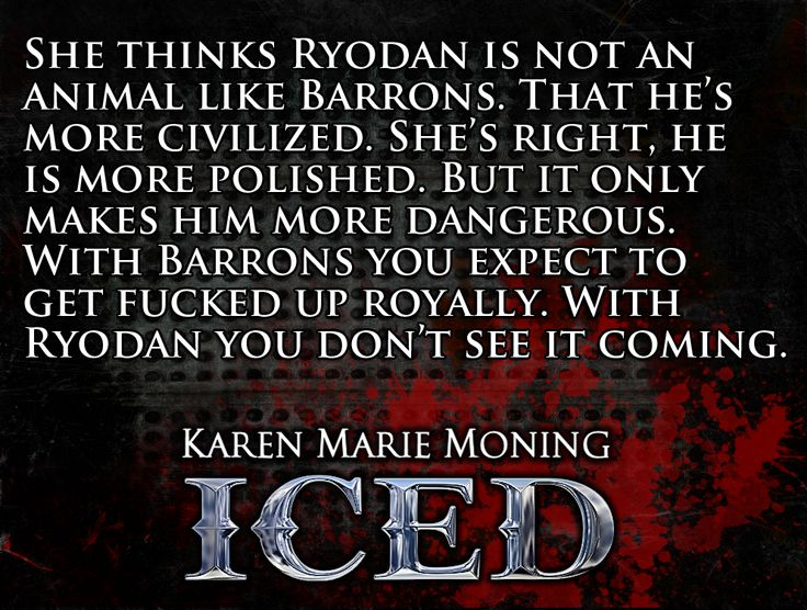 She thinks he's not an animal like Barrons. That he's more civilized. She's right, he is more polished. But it only makes him more dangerous. With Barrons you expect to get fucked up royally. With Ryodan you don't see it coming.