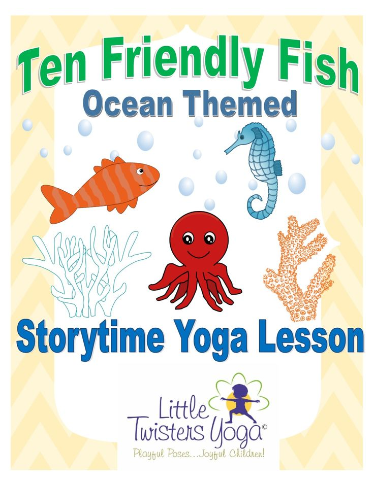 """Created by a professional children's yoga teacher, this children's yoga lesson plan is the perfect companion to the ocean book """"Ten Friendly Fish"""" (The poses work well for many other ocean-themed activities as well!). Students can retell the story as they learn fun yoga poses and breathing exercises for all the characters of the book (Sea star, pufferfish, seahorse, octopus, jellyfish, dolphin, whale, and more!!!)"""