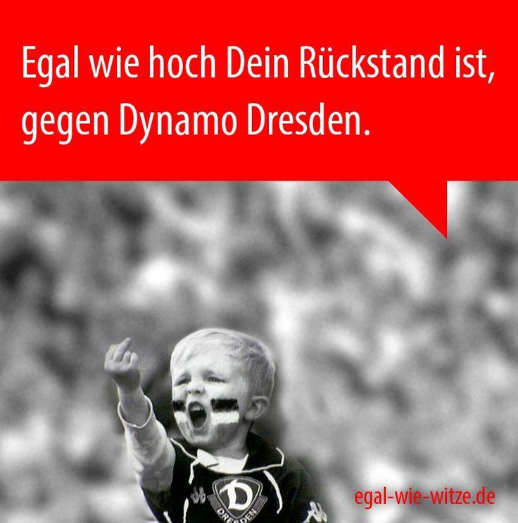 Egal wie hoch Dein Rückstand ist gegen Dynamo Dresden