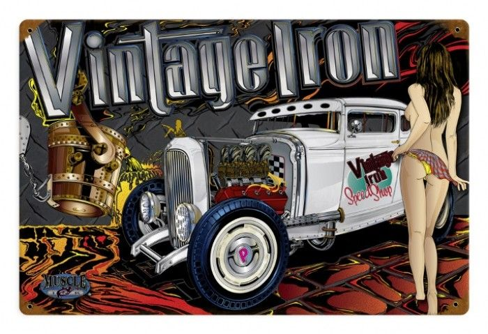 Vintage and Retro Wall Decor - JackandFriends.com - Vintage Rat Rod Vintage Iron  - Pin-Up Girl Metal Sign, $39.97 (http://www.jackandfriends.com/vintage-rat-rod-vintage-iron-metal-sign/)
