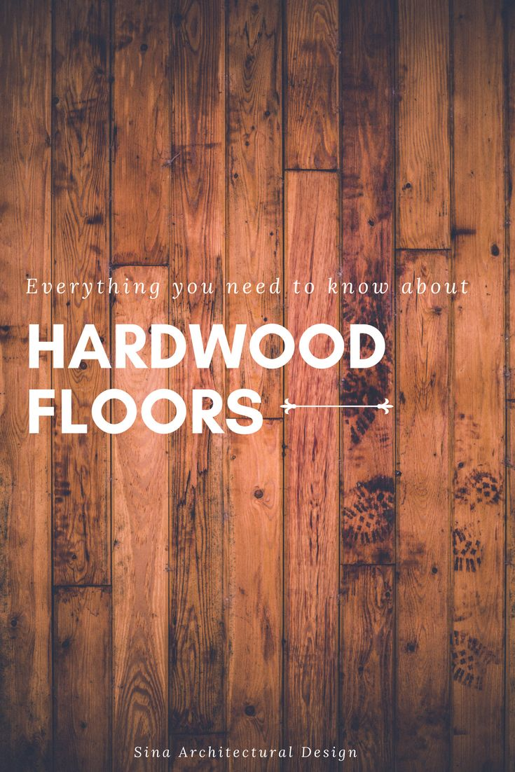Everything you need to know about hardwood floors- wood type, stain color, and design.